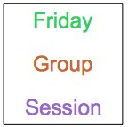 Friday group session